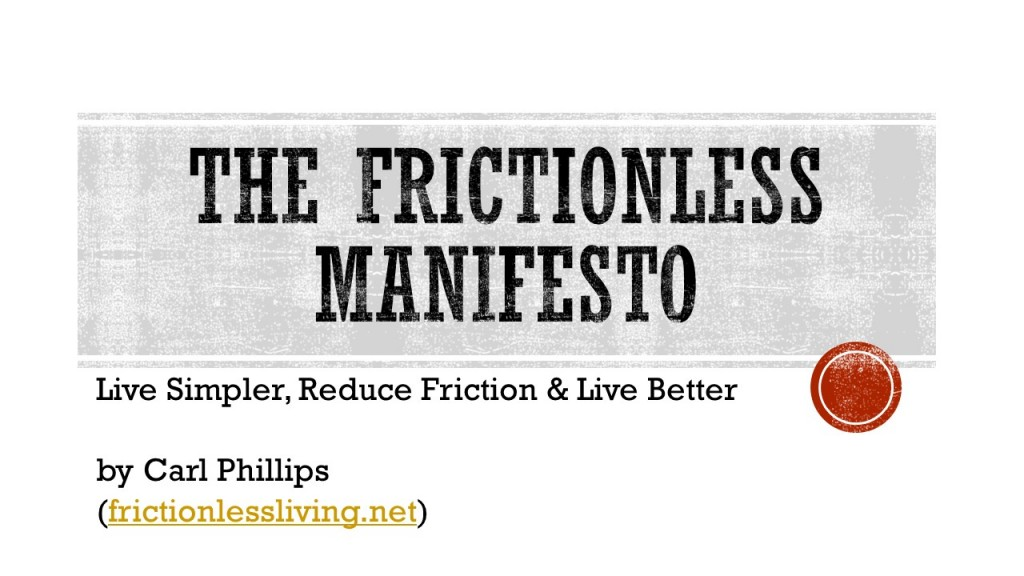 The Frictionless Manifesto (PP)